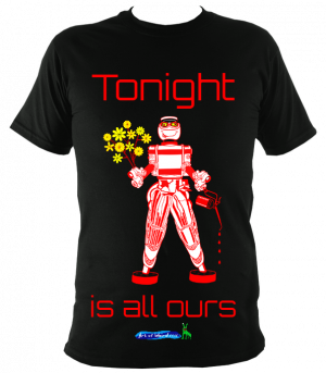 Tonight is ALL OURS – T-Shirt